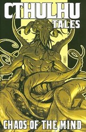 Cthulhu Tales, Volume | William A. Messner-Loebs |