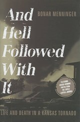 And Hell Followed with It | Bonar Menninger |
