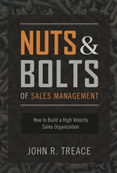 Nuts and Bolts of Sales Management
