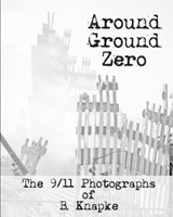 Around Ground Zero | B. Knapke |