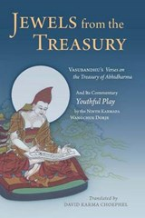 Jewels from the Treasury | Wangchuk Vasubandhu ; Dorje |
