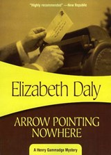 Arrow Pointing Nowhere | Elizabeth Daly |