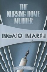 The Nursing Home Murder | Ngaio Marsh |
