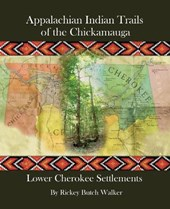 Appalachian Indian Trails of the Chickamauga