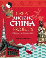 Great Ancient China Projects | Lance Kramer |