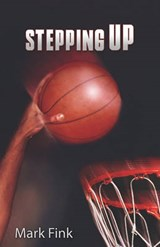 Stepping Up | Mark Fink |