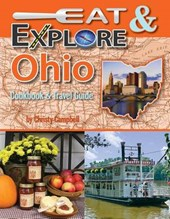 Eat & Explore Ohio Cookbook & Travel Guide | Christy Campbell |