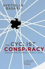 The Cyclist Conspiracy | Svetislav Basara |