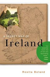 A Secret Map of Ireland | Rosita Boland |
