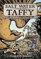 Salt Water Taffy The Seaside Adventures of Jack and Benny | Matthew Loux |