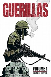 Guerillas Volume 1 | Brahm Revel |