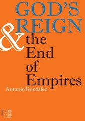 God's Reign and the End of Empires