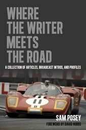 Where the Writer Meets the Road | Sam Posey |