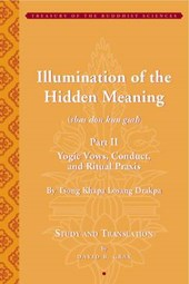 Illumination of the Hidden Meaning Part II - Yogic  Vows, Co