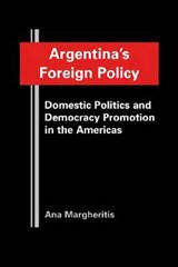 Argentina's Foreign Policy | Ana Margheritis |
