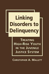 Linking Disorders to Delinquency