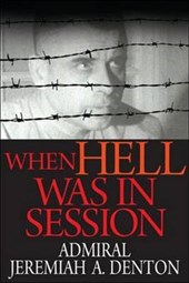When Hell Was in Session | Jeremiah A. Denton |