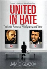 United in Hate | Jamie Glazov |