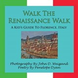Walk the Renaissance Walk | Penelope Dyan |
