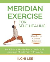 Meridian Exercise for Self-Healing | Ilchi Lee |