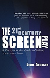 The 21st-Century Screenplay | Linda Aronson |
