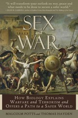 Sex & War | Potts, Malcolm ; Hayden, Thomas |