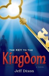 The Key to the Kingdom | Jeff Dixon |