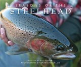 Seasons of the Steelhead | Will Godfrey |