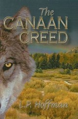 The Canaan Creed | L. P. Hoffman |