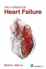 The 4 Stages of Heart Failure | Jaski, Brian E., M.D. |