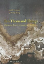 Ten Thousand Things - Nurturing Life in Contemporary Beijing