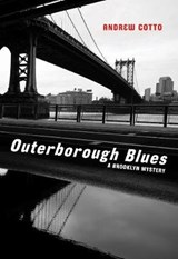 Outerborough Blues | Andrew Cotto |