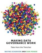 Making Data Governance Work