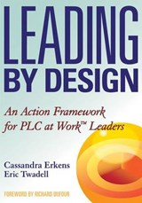 Leading by Design | Cassandra Erkens |