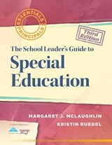 The School Leader's Guide to Special Education | Mclaughlin, Margaret J. ; Ruedel, Kristin |