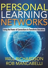 Personal Learning Networks | Richardson, Will ; Mancabelli, Rob |