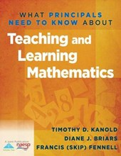 What Principals Need to Know about Teaching & Learning Mathematics