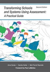 Transforming Schools and Systems Using Assessment