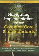 Navigating Implementation of the Common Core State Standards | Douglas B.; Reeves |