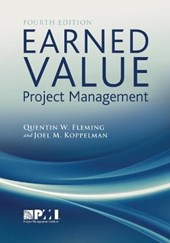 Earned Value Project Management | Fleming, Quentin W. ; Koffleman, Joel M. |