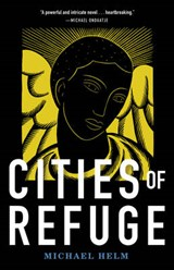 Cities of Refuge | Michael Helm |