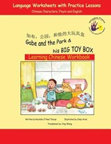 Gabe and the Park & His Big Toy Box | Rochelle O'neal Thorpe |