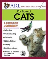 Animal Rescue League of Iowa For Love of Cats | Griglione, Carol; Mcauliffe, Mick |