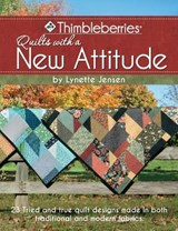 Thimbleberries Quilts with a New Attitude | Lynette Jensen |