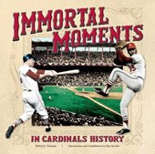 Immortal Moments in Cardinal History