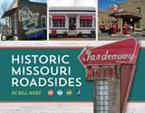 Historic Missouri Roadsides | Bill Hart |