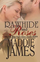 Rawhide and Roses | Maddie James |