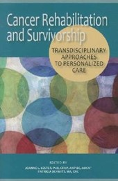 Cancer Rehabilitation and Survivorship