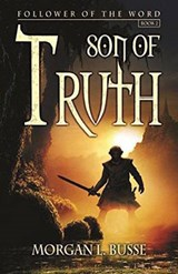 Son of Truth | Morgan L Busse |