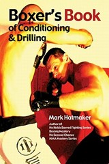 Boxer's Book of Conditioning & Drilling | Mark Hatmaker |
